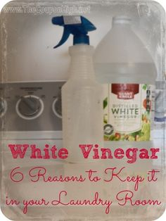 White Vinegar is natural and frugal, but also very powerful.  Here are 6 Reasons why White Vinegar should be in your Laundry Room