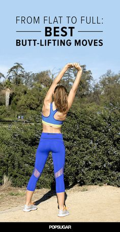 Exercises to Get Rid of a Flat Butt | POPSUGAR Fitness
