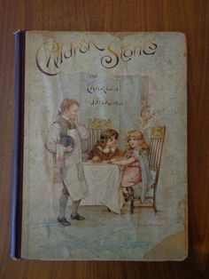 Children Stories by Charles Dickens, owned by the Hill Family. c. 1890s James J. Hill House Minnesota Historical Society