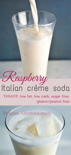 Raspberry Italian Cream Soda...THM:FP, low fat, low carb, sugar free, gluten/peanut free