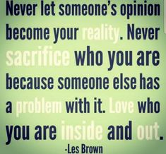 Perfect Sayings, Les Brown, Perfection Quotes, Someone Elses, Let It Be, Frases