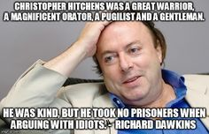 More precisely - when debating those with idiotic ideas ( An Idiot is someone who is really & sadly, mentally deficient )