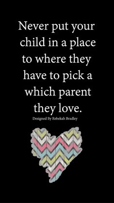 Love your kids as much as you could. The most beautiful picture for co-parenting with a narcissist that suits your pleasure You are looking for something and have not achieved the best result. If you say co-parenting, you will be here Step Parenting, Parenting Quotes, Single Parenting, This Is Us Quotes, Me Quotes, Qoutes, Never Be Alone, How He Loves Us, Child Life