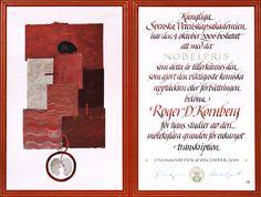 Roger D. Kornberg - Nobel Diploma, Artist: Ulla Kraitz , Calligrapher: Annika Rücker