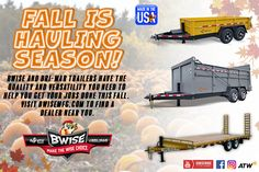BWise and Bri-Mar Trailers can help you get your fall jobs done. Trailers, You Got This, Seasons, Fall, Autumn, Pendants, Seasons Of The Year