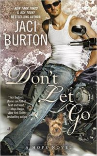 Summer 2016 romances worth reading, including Don't Let Go by Jaci Burton.
