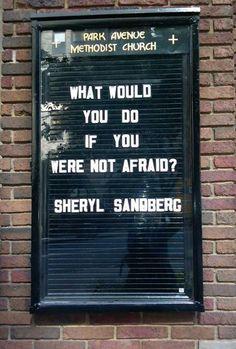 - Sheryl Sandberg