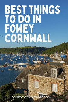 The Best Things To Do in Fowey Cornwall - Earth's Magical Places Cool Places To Visit, Places To Travel, Places To Go, Travel Destinations, Travel Things, World Travel Guide, Europe Travel Guide, Travel Guides, Fowey Cornwall