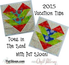 Pat Sloan FREE Vacation Time Mystery BOM   Craftsy