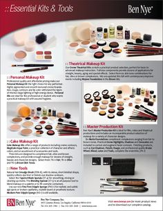 Ben Nye ESSENTIAL KITS AND TOOLS- Personal Makeup Kit, Theatrical Makeup Kit, Cake Makeup Kit, and Master Production Kit. For more details on these products and how to use them, contact denver@norcostco.com