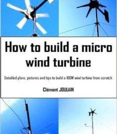 How To Build A Micro Wind Turbine PDF