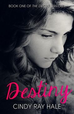 """""""All my most unreachable dreams were suddenly, so unbelievably, about to come true. But they were forbidden.""""  Destiny, by Cindy Ray Hale"""