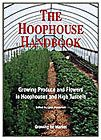 cover of the hoophouse handbook http://www.growingformarket.com/categories/Hoophouse-production