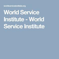 World Service Institute - World Service Institute