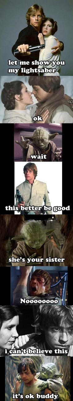 Star Wars and awkward relationships. May the Fourth be with U  repinedd at : 4th of May - Star Wars day.