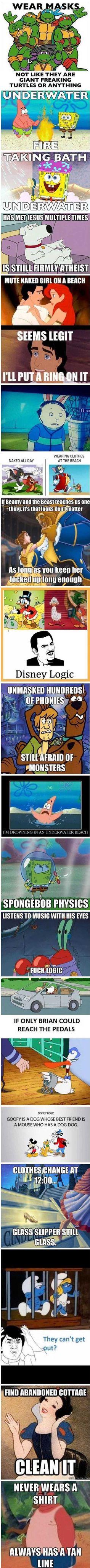 Cartoon logic. I wonder about the Spongebob stuff all the time.