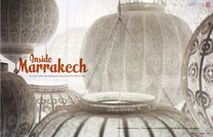 Love these lanterns from Marrakech. Like metallic lace...From the May 2012 online version of Lonny Magazine.