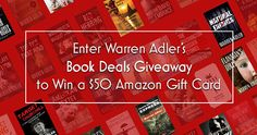 Giveaway: $50 Amazon Gift Card From Warren Adler's Book Deals. U.S.A entries until March 10, 2017