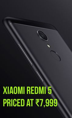 Get everything you wanted to know about Budget Android smartphone. Xiaomi Redmi 5 launched at ₹7,999. Know more