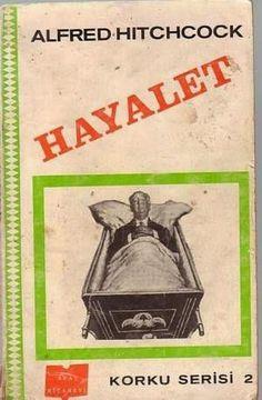 """Alfred Hitchcock """" Hayalet """" ePub ebook PDF ekitap indir - e-Babil Kütüphanesi"""