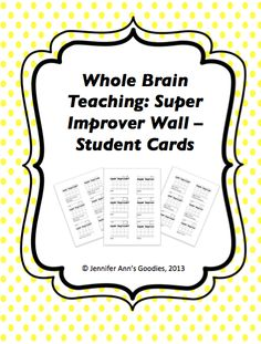Whole Brain Teaching: Super Improvers Wall Student Cards WITH personal goals! Makes it easy to keep track of differentiated goals and lets parents know what goal their child succeeded at when you send the cards home! Brain Based Learning, Whole Brain Teaching, Teaching First Grade, Behavior Management, Classroom Management, Super Improvers Wall, Behavior Plans, Behavior Charts, Whole Brain Child