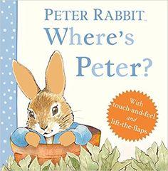 Where's Peter? (Peter Rabbit): Beatrix Potter: 9780723266365: Amazon.com: Books