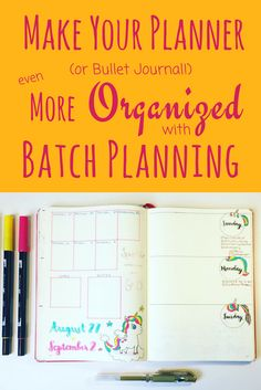 "Batch Planning is a way to ""Plan Your Planner"" that helps with organization as well as saving your precious time. This article explains what batch planning is, who benefits from it, and how to implement it in a planner or a bullet journal. Useful for daily, weekly, or monthly content. Can also be used for trackers and collections."