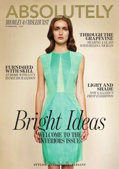 Absolutely Magazine BROMLEY & CHISLEHURST OCTOBER 2014  Zest Media London