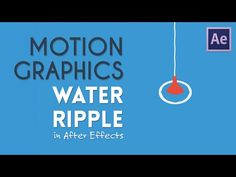 Water Ripple Motion Graphics | After Effects Tutorial - YouTube