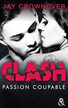 Clash T2 : Passion coupable : Après la série Marked Men de Jay Crownover, http://www.amazon.fr/dp/B06XCJZ9VH/ref=cm_sw_r_pi_dp_x_bHzpzbH998DJN