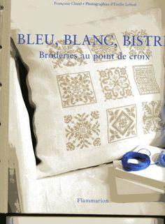 Gallery.ru / Фото #1 - Francoise Clozel. Bleu, blanc, bistri - natalytretyak