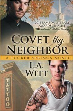 Amazon.com: Covet Thy Neighbor (Tucker Springs) (Volume 4) (9781626490017): L.A. Witt: Books