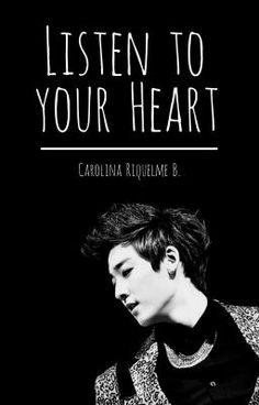 Listen To Your Heart |U-KISS||Editando| - Capitulo 17 |Final| #wattpad #fanfic