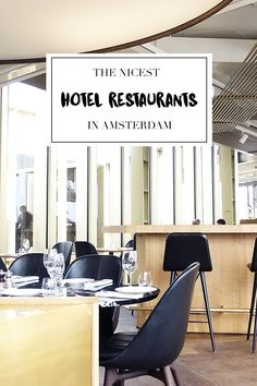 """Many hotels have beautiful restaurants as well. On http://www.yourlittleblackbook.me you can find a list with the best hotel restaurants in Amsterdam. Enjoy! Planning a trip to Amsterdam? Check http://www.yourlittleblackbook.me & download """"The Amsterdam City Guide app"""" for Android & iOs with over 550 hotspots: https://itunes.apple.com/us/app/amsterdam-cityguide-yourlbb/id1066913884?mt=8 or https://play.google.com/store/apps/details?id=com.app.r3914JB"""