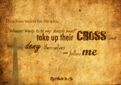 "Denial leads to Desctruction 24 Then Jesus said to his disciples, ""Whoever wants to be my disciple must deny themselves and take . Matthew 16 24, Book Of Matthew, Jesus Quotes, Bible Quotes, Bible Art, 40 Days Of Prayer, My Jesus, Jesus Christ, Savior"