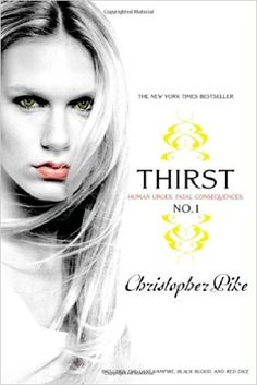 Amazon.com: Thirst No. 1: The Last Vampire, Black Blood, Red Dice (9781416983088): Christopher Pike: Books