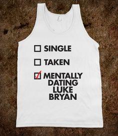 Mentally Dating Luke Bryan (Tank)