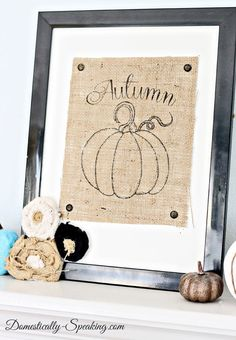 FALL/ AUTUMN / THANKSGIVING:: PRINTS ~~ FREE Printables ~ Chalkboard Autumn Pumpkin - Domestically Speaking  --  Great post!  She offers the pumpkin print in 2 versions - one blackboard and one with a white background.  I love the burlap version she's shown & there's a link in the same post to a tutorial on how to print on burlap.