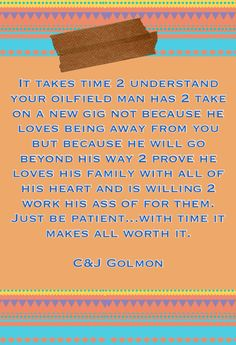 Oilfield life.