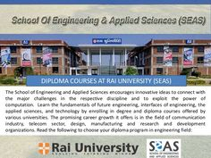 Learn the fundamentals of future engineering, interfaces of engineering, the applied sciences, and technology by enrolling in degree and diploma courses offered by various universities. The promising career growth it offers is in the field of communication industry, telecom sector, design, manufacturing and research and development organizations.