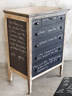 Chalkboard Dresser.  Did you know that 3 coats of Annie Sloan's decorative paint, Chalk Paint, will give you a chalkboard in any one of her fabulous colors!