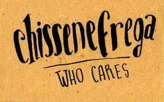 Learning Italian Language ~ Chissenefrega (Who cares) IFHN
