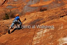 When it comes to climbing, Utah ROCKS. Home to hundreds of world class climbing hot spots, Utah has everything to offer. Wallstreet in Moab is a definite must for any climbing enthusiast.