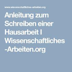 Anleitung zum Schreiben einer Hausarbeit I Wissenschaftliches-Arbeiten.org