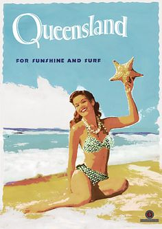 Queensland 'For sunshine and surf' http://www.vintagevenus.com.au/vintage/reprints/info/TV686.htm