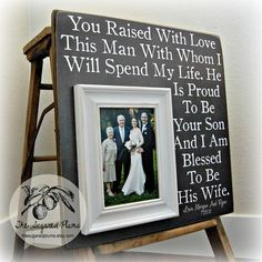 Parents of the Groom Gift Personalized Picture Frame 16x16 You RAISED WITH LOVE Father of the Bride Custom Frames. $75.00, via Etsy.