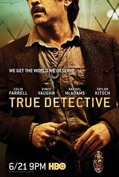 Season 1 was a classic....can't wait for Season 2. Even without Woody and McConaughey there's still Farrell, Vaughn, McAdams and Kitsch...