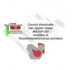 05-WP-304 - Hen Napkin Holder Woodcraft Pattern Downloadable PDF