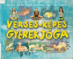 """Képtalálat a következőre: """"verses képes gyerekjóga"""" Sensory Integration, Games For Kids, Kindergarten, Preschool, Album, Teaching, Activities, Education, Children"""