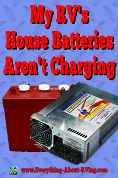 Here is our answer to: My RV's House Batteries Aren't Charging. Based on your…